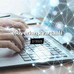 eRiverian kvartaali 2/2021 – poikkeusoloissa ja poikkeusoloista oppimista